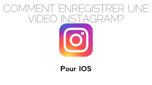 comment enregistrer une video Instagram sur iPhone 1