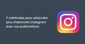 comment augmenter ses abonnements sur Instagram